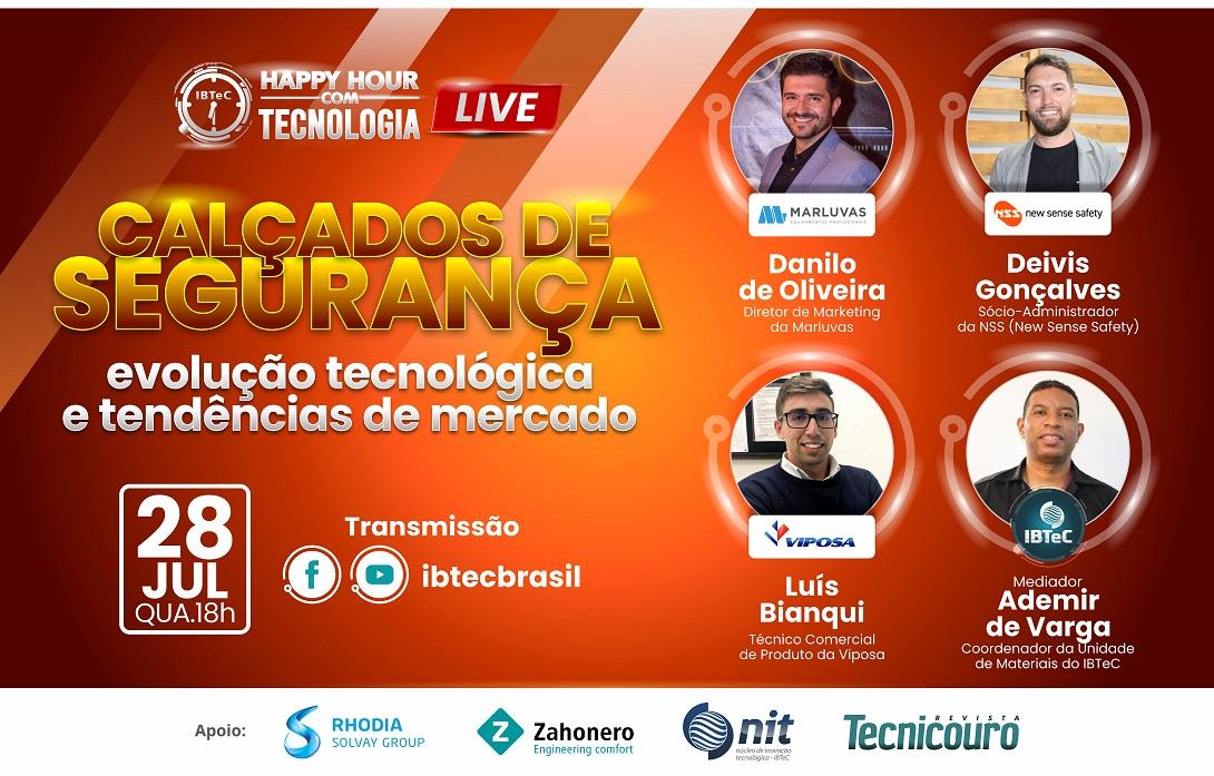 Evolução tecnológica e tendências de mercado em calçados de segurança, tema do Happy Hour com Tecnologia do IBTeC, na próxima quarta-feira, 28 de julho