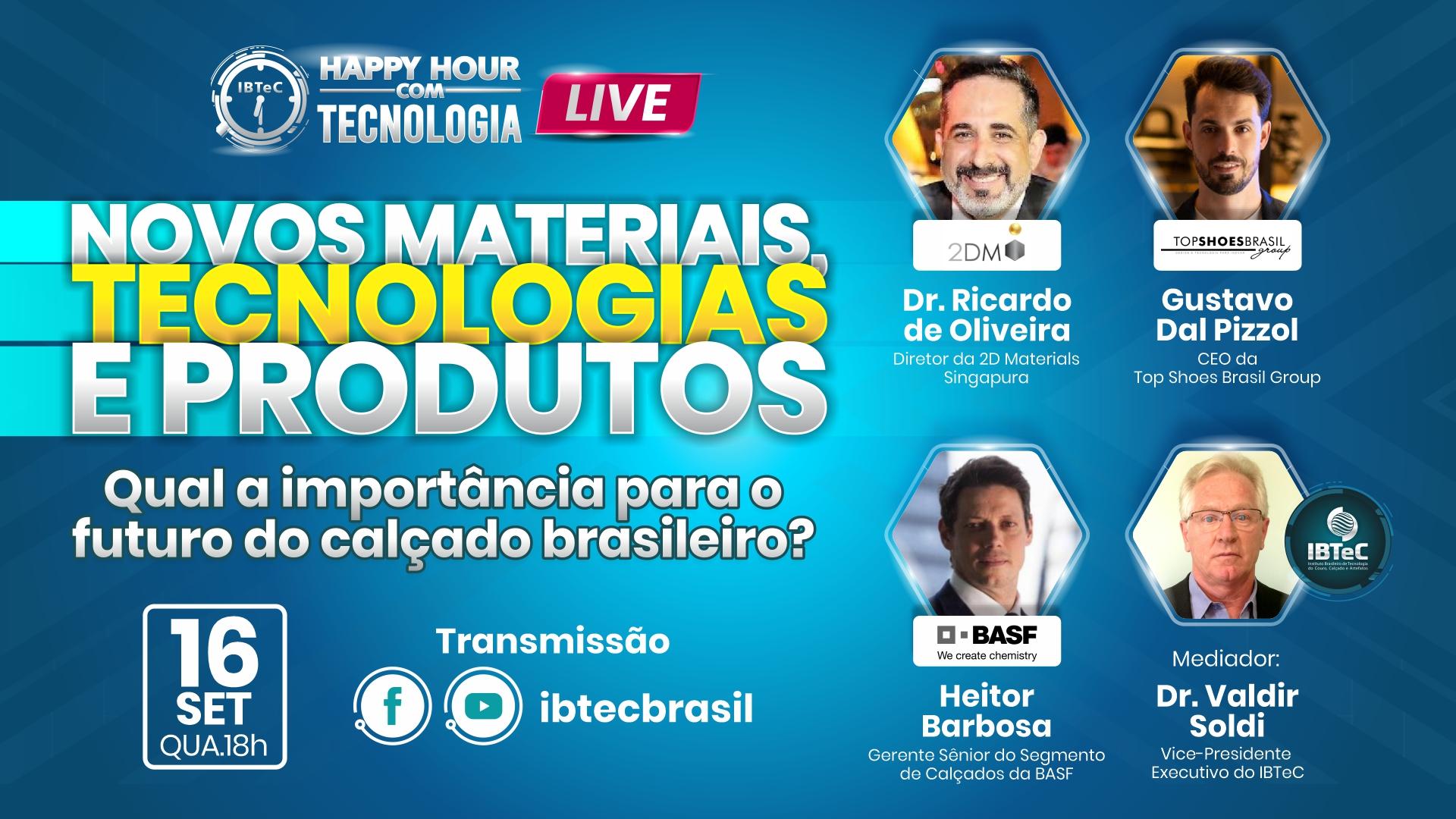 Novos materiais, tecnologias e produtos Para o setor de calçados será tema do Happy Hour Com tecnologia do IBTeC, dia 16/09