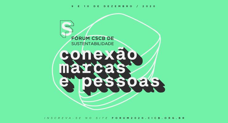 Inscrições abertas para o Fórum CSCB de Sustentabilidade 2020