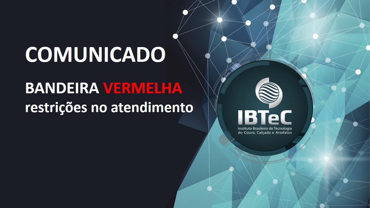 COMUNICADO - BANDEIRA VERMELHA: restrições no atendimento