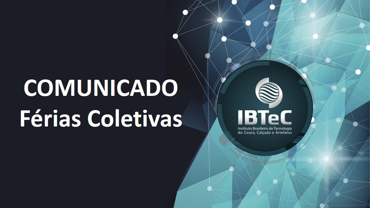 IBTeC coloca colaboradores em férias coletivas