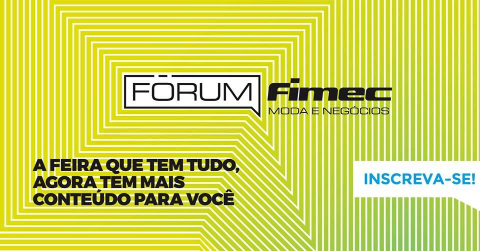 Fórum Fimec: Moda e Negócios trará conhecimento para os visitantes da feira