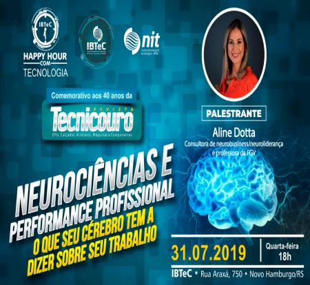 Como as Neurociências influenciam nossa performance profissional será tema do Happy Hour com Tecnologia do IBTeC